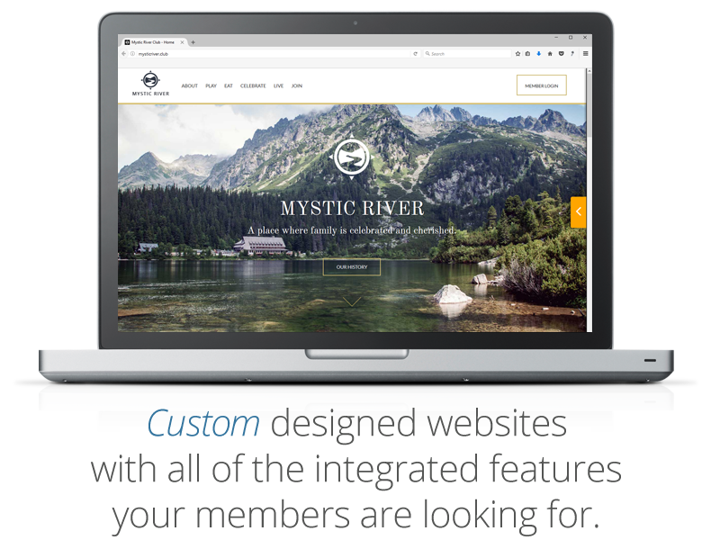 Custom designed websites with all of the integrated features your members are looking for
